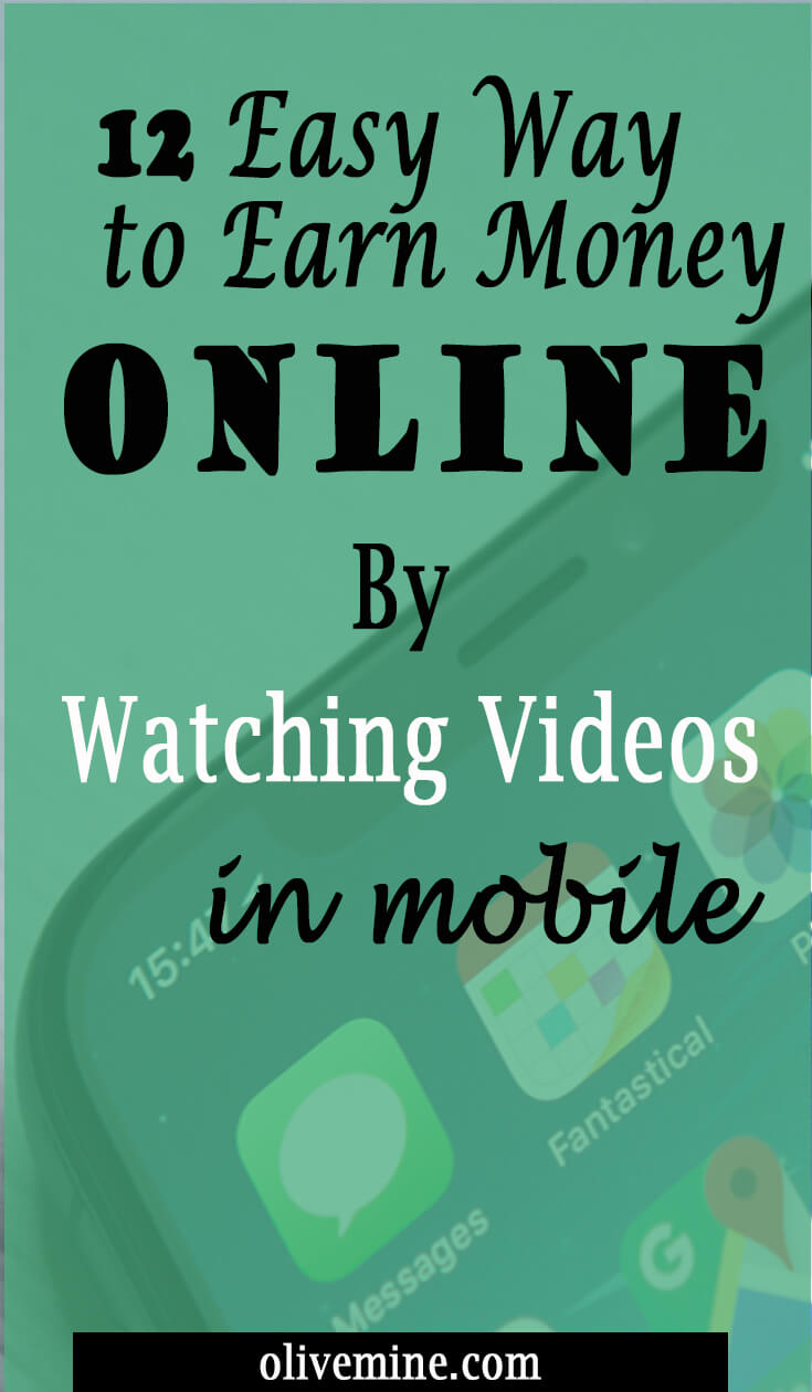 12 Easy way to Earn Money Online by Watching Videos in Mobile