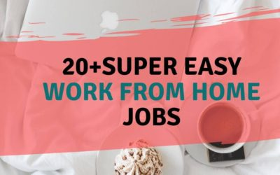 20+ Super Easy Work From Home Jobs to make $1000 weekly
